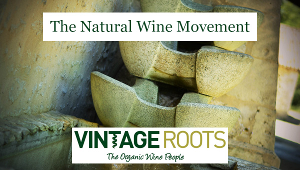 The natural wine movement